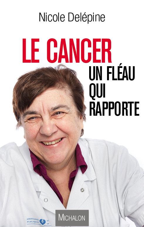 Le cancer un fl au qui rapporte nicole del pine livre - Cuisiner avec les aliments contre le cancer pdf ...