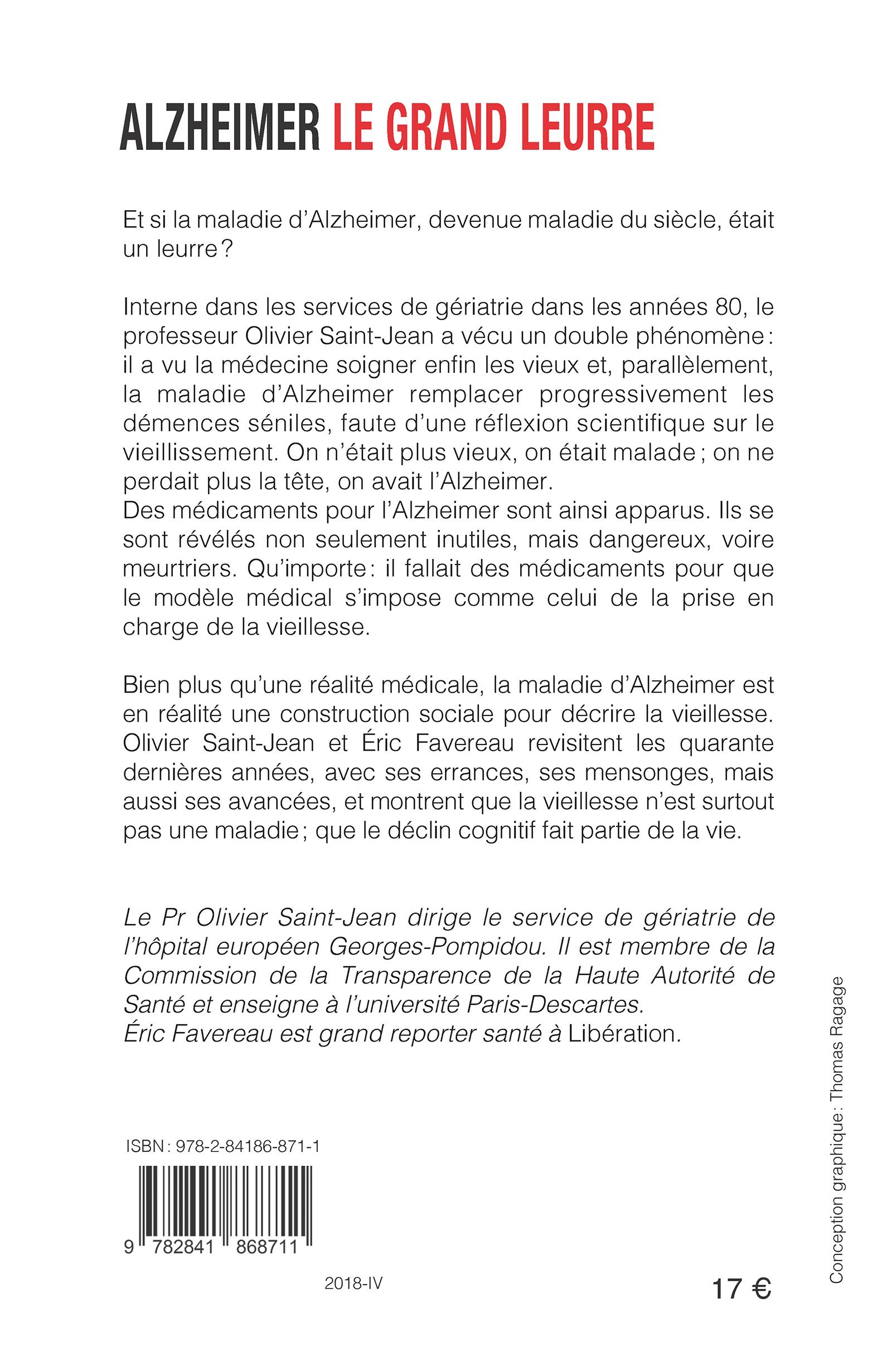 ALZHEIMER, LE GRAND LEURRE, Olivier Saint-Jean, Eric Favereau ...